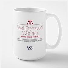 BPW Well Behaved Women V2 Mug