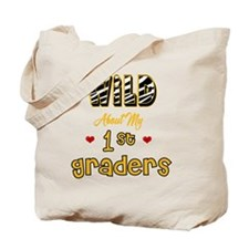Wild about my 1st Graders Tote Bag