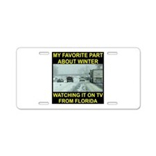 Watching It On TV In FLA Aluminum License Plate