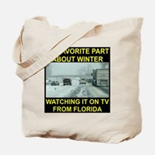 Watching It On TV In FLA Tote Bag