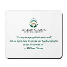 Quote Mousepad-We May Be Up Against A Stone Wall..