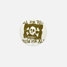 All For Rum Mini Button
