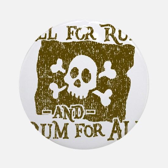 All For Rum Round Ornament