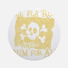 Rum For All Round Ornament