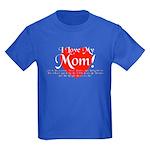 I Love Mom! Kids Dark T-Shirt