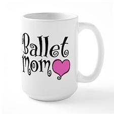 Ballet Mom Mug