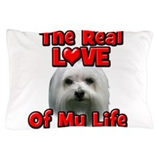 RealLoveOfMyLife Maltese Pillow Case