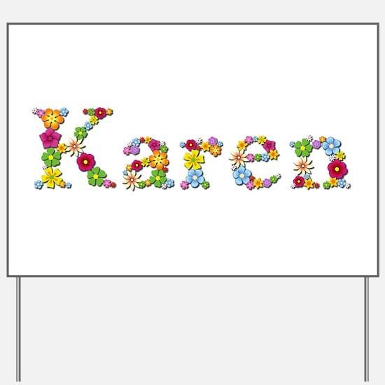 Karen Bright Flowers Yard Sign