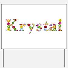 Krystal Bright Flowers Yard Sign