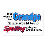 Grandpa - No Spoiling! Rectangle Sticker