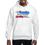 Grandpa - No Spoiling! Hooded Sweatshirt