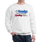 Grandpa - No Spoiling! Sweatshirt