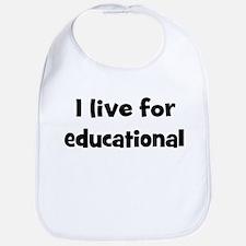 Live for educational Bib