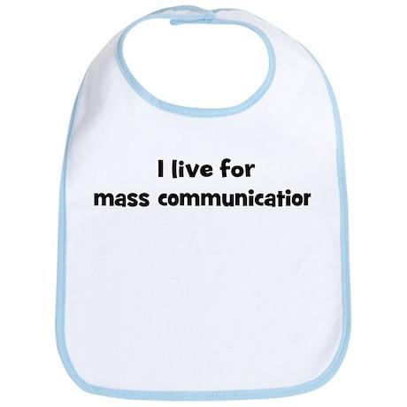 mass communication teacher Bib