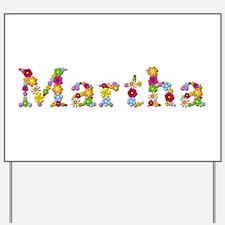 Martha Bright Flowers Yard Sign