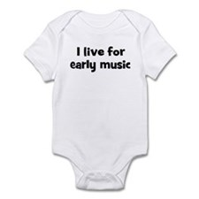 Live for early music Infant Bodysuit