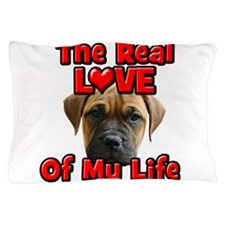 RealLoveOfMyLife BullMastiff Pillow Case