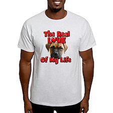 RealLoveOfMyLife BullMastiff T-Shirt