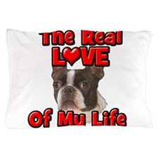 RealLoveOfMyLife Boston Terrier Pillow Case