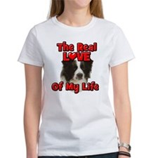 RealLoveOfMyLife Border Collie T-Shirt