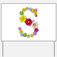 S Bright Flowers Yard Sign