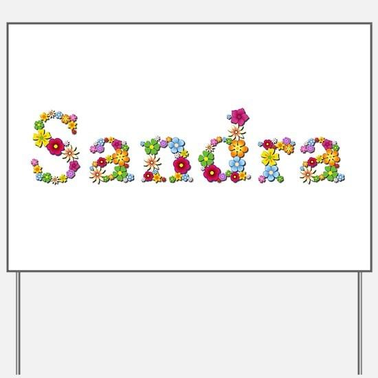 Sandra Bright Flowers Yard Sign