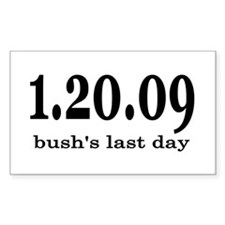 Bush's Last Day Rectangle Decal