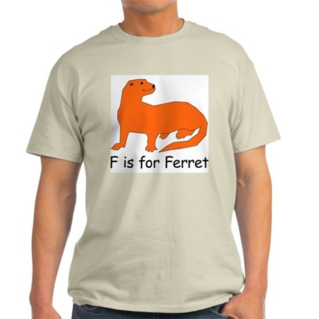 F is for Ferret Light T-Shirt
