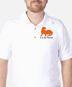 F is for Ferret T-Shirt