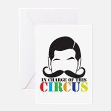 IN CHARGE of this CIRCUS Greeting Cards