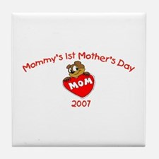 Mommy's 1st Mother's Day (Bear) Tile Coaster