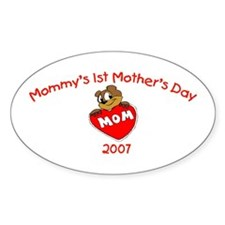 Mommy's 1st Mother's Day (Bear) Oval Decal