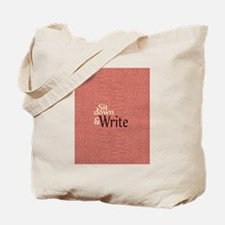 Sit Down and Write Tote Bag