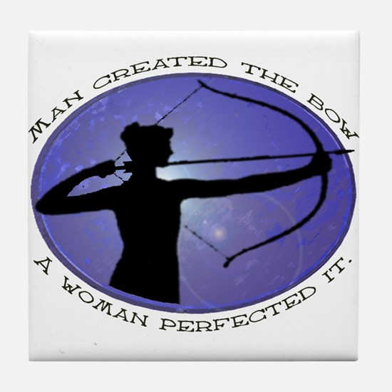 Man created the Bow, A women  Tile Coaster