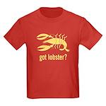 got lobster? Kids Dark T-Shirt