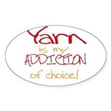 Yarn is my addiction of choic Sticker (Rectangular