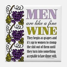 Men Like Fine Wine Tile Coaster