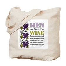 Men Like Fine Wine Tote Bag