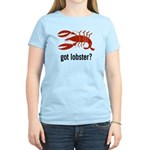 got lobster? Women's Light T-Shirt