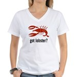 got lobster? Women's V-Neck T-Shirt