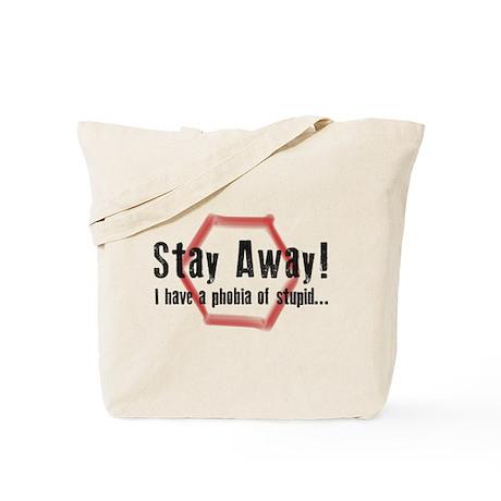 Stupid Phobia Tote Bag