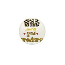 Wild about my  2nd Graders Mini Button