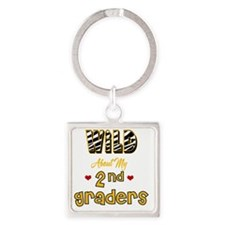 Wild about my  2nd Graders Square Keychain