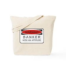 Attitude Banker Tote Bag