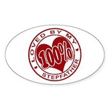 100% Loved By My Stepfather Oval Decal