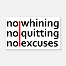 No Whining | No Quitting | No Rectangle Car Magnet