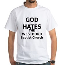 God Hates The Westboro Baptist Ch...white T-Shirt