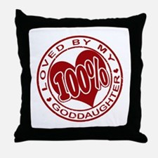 100% Loved By My GodDaughter Throw Pillow