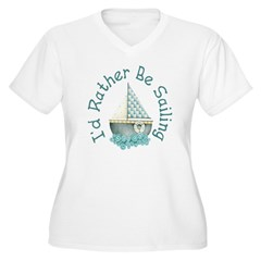I'd Rather Be Sailing Women's Plus Size V-Neck T-S
