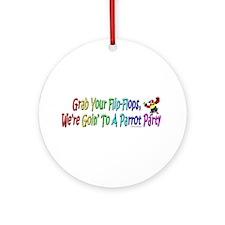 Grab Your Flip-Flops Ornament (Round)